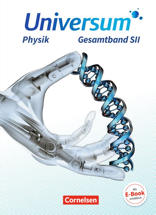 Universum Physik Sekundarstufe II - Schülerbuch - Gesamtband