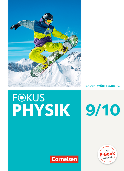 Fokus Physik - Neubearbeitung - Schülerbuch - 9./10. Schuljahr