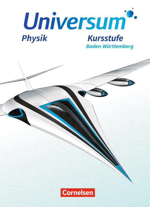 Universum Physik Sekundarstufe II - Schülerbuch - Kursstufe