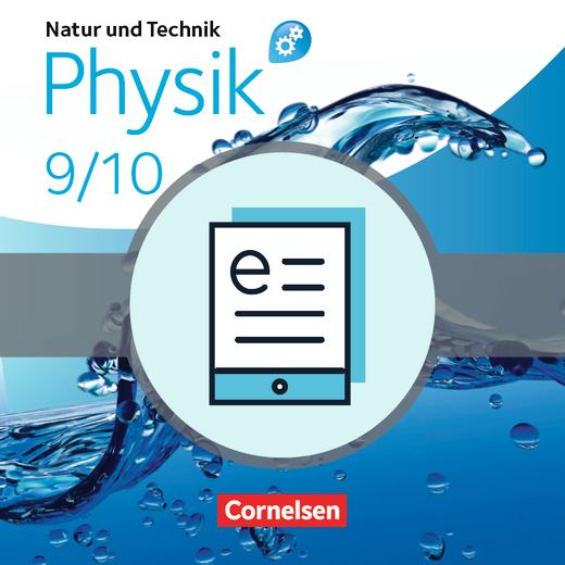 Natur und Technik - Physik: Differenzierende Ausgabe - Schülerbuch als E-Book - 9./10. Schuljahr