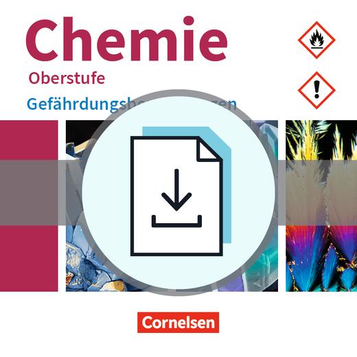 Chemie Oberstufe - Gefährdungsbeurteilungen zu allen Ausgaben - Gefährdungsbeurteilungen als Download