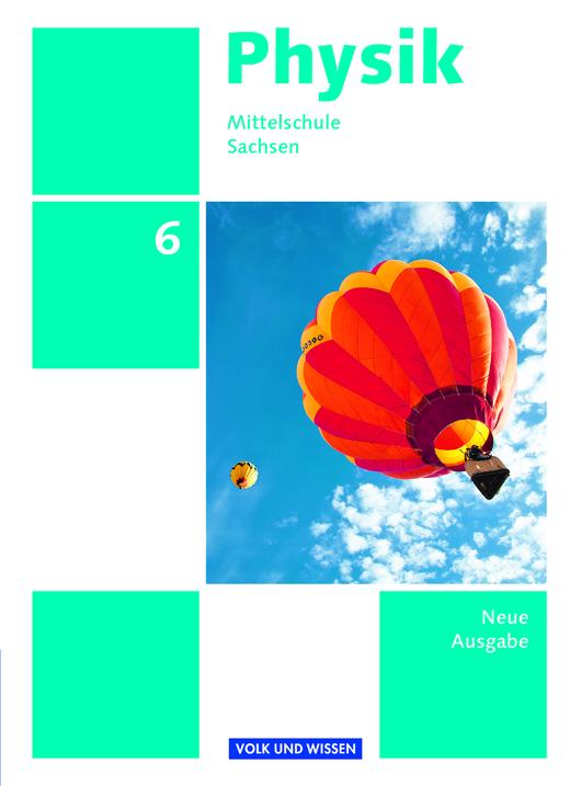 Physik - Ausgabe Volk und Wissen - Schülerbuch - 6. Schuljahr