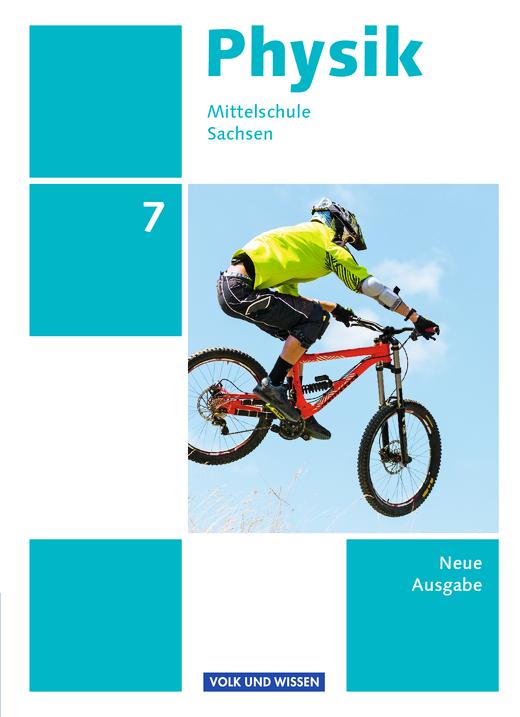 Physik - Ausgabe Volk und Wissen - Schülerbuch - 7. Schuljahr