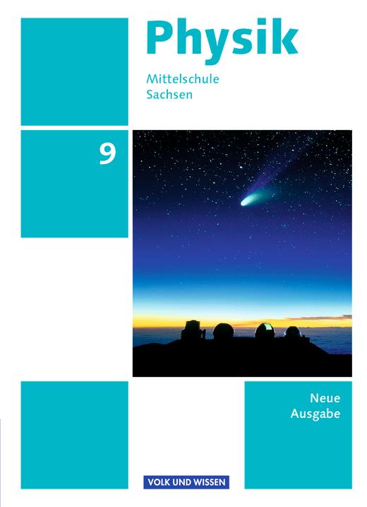 Physik - Ausgabe Volk und Wissen - Schülerbuch - 9. Schuljahr