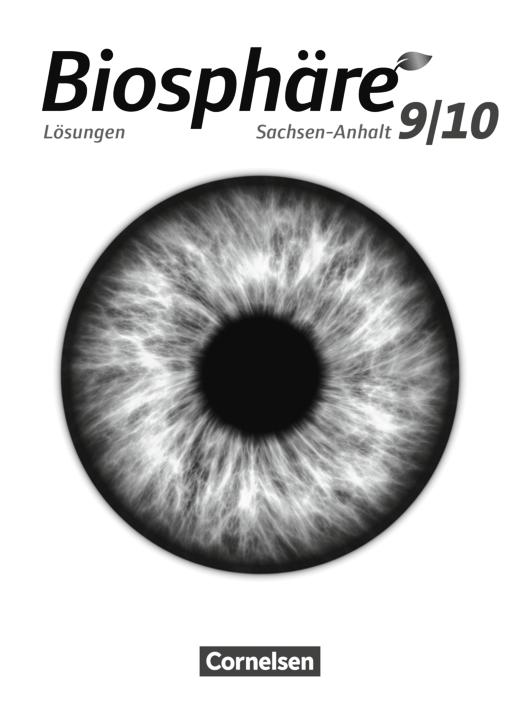 Biosphäre Sekundarstufe I - Lösungen zum Schülerbuch - 9./10. Schuljahr