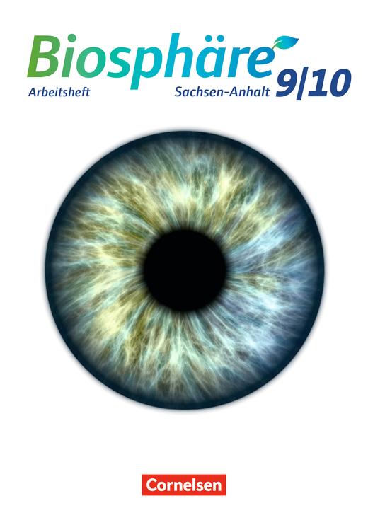 Biosphäre Sekundarstufe I - Arbeitsheft - 9./10. Schuljahr
