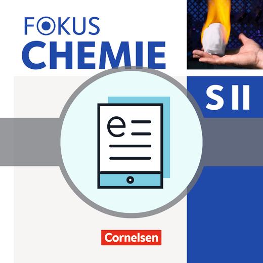 Fokus Chemie - Sekundarstufe II - Schülerbuch als E-Book - Qualifikationsphase