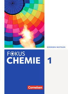 Fokus Chemie - Neubearbeitung - Schülerbuch - Band 1