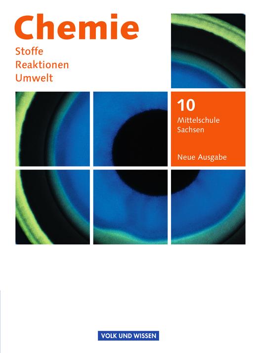 Chemie: Stoffe - Reaktionen - Umwelt (Neue Ausgabe) - Schülerbuch - 10. Schuljahr
