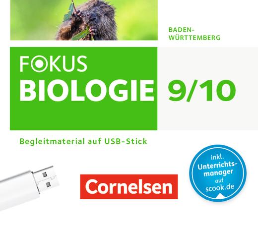 Fokus Biologie - Neubearbeitung - Begleitmaterial auf USB-Stick - 9./10. Schuljahr