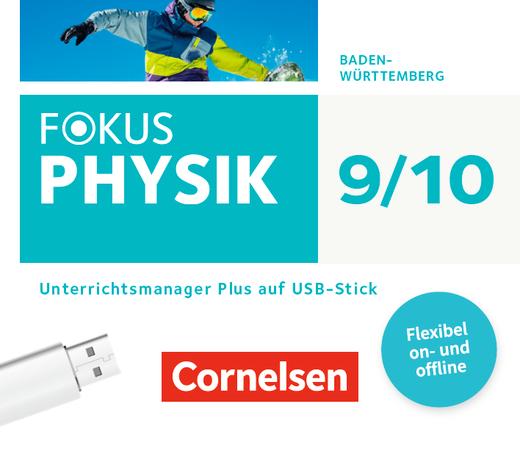 Fokus Physik - Neubearbeitung - Unterrichtsmanager Plus auf USB-Stick - 9./10. Schuljahr