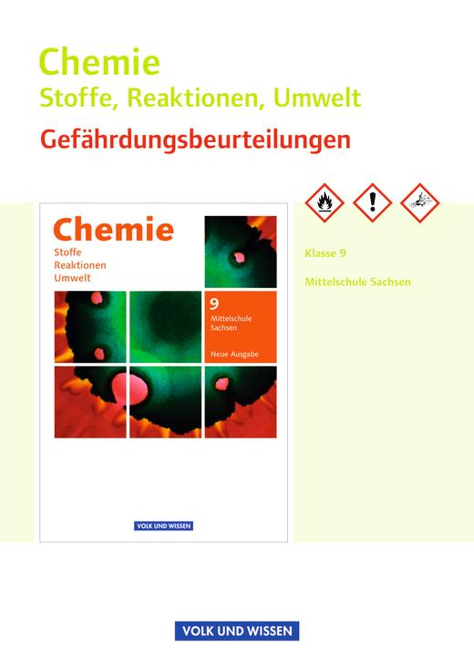 Chemie: Stoffe - Reaktionen - Umwelt (Neue Ausgabe) - Gefährdungsbeurteilungen - Handreichungen für den Unterricht - 9. Schuljahr