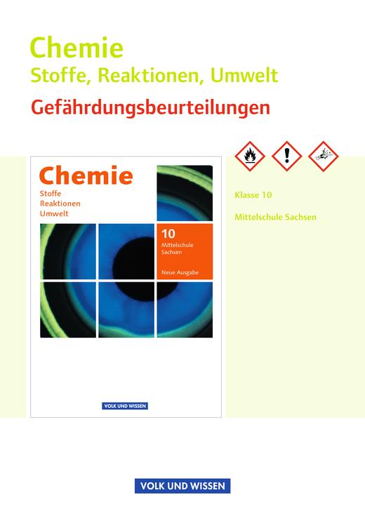 Chemie: Stoffe - Reaktionen - Umwelt (Neue Ausgabe) - Gefährdungsbeurteilungen - Handreichungen für den Unterricht - 10. Schuljahr
