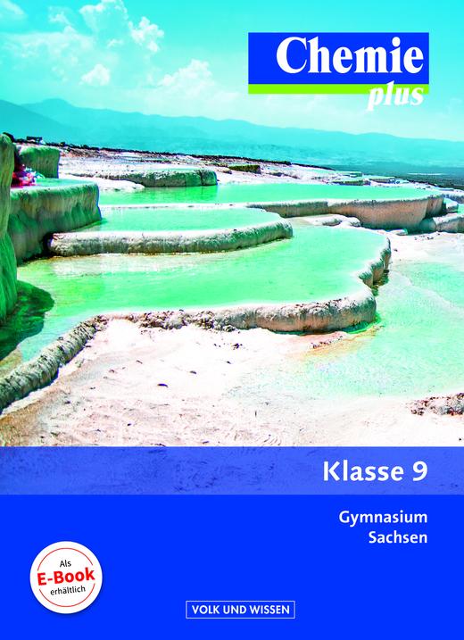 Chemie plus - Neue Ausgabe - Schülerbuch - 9. Schuljahr