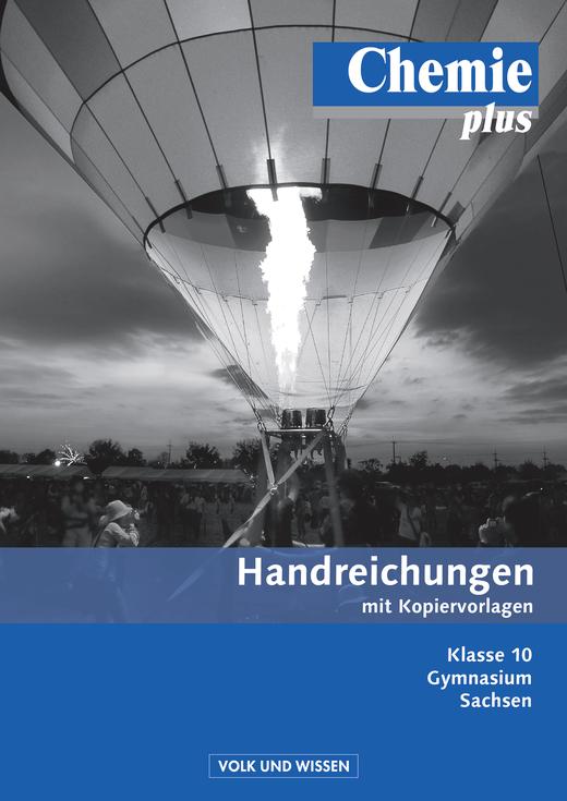 Chemie plus - Neue Ausgabe - Handreichungen für den Unterricht - 10. Schuljahr