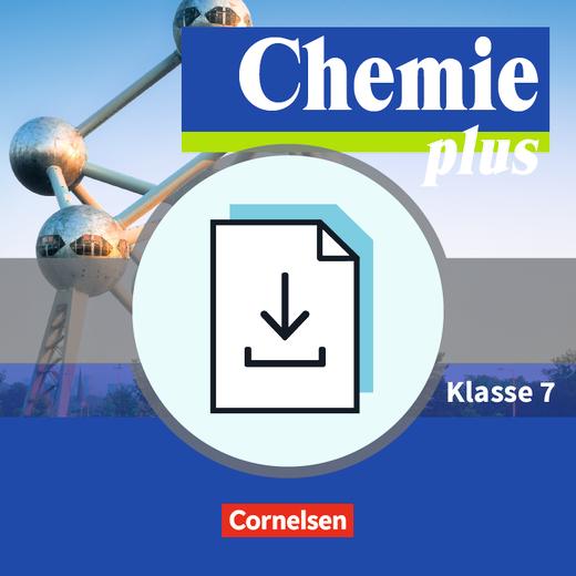Chemie plus - Neue Ausgabe - Gefährdungsbeurteilungen - Handreichungen für den Unterricht als Download - 7. Schuljahr