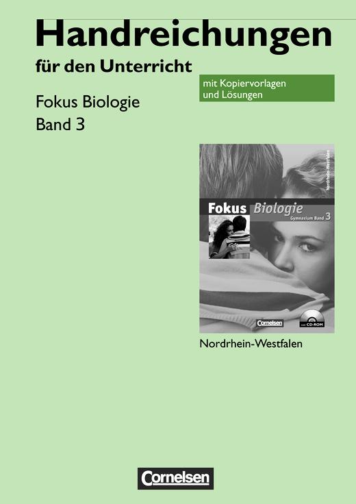 Fokus Biologie - Handreichungen für den Unterricht - Band 3