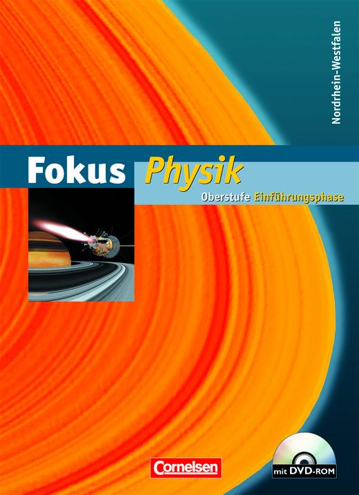 Fokus Physik - Einführungsphase Oberstufe - Schülerbuch mit DVD-ROM