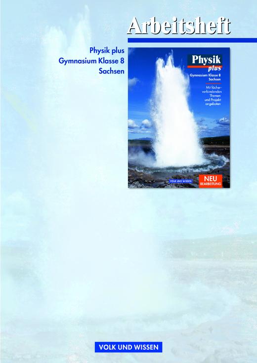 Physik plus - Arbeitsheft - 8. Schuljahr