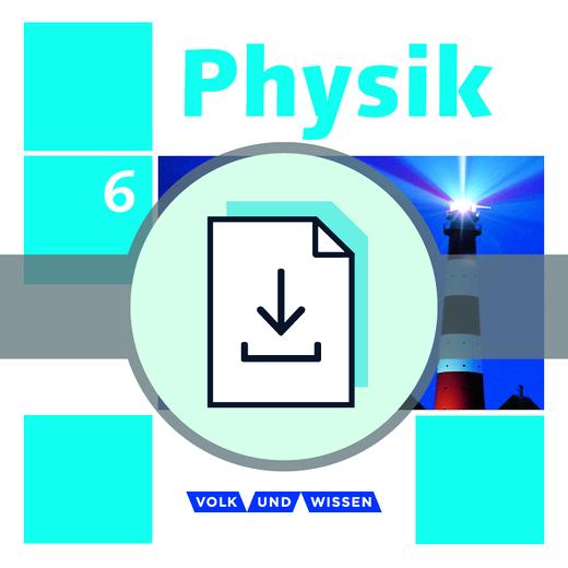 Physik - Ausgabe Volk und Wissen - Lösungen zum Arbeitsheft als Download - 6. Schuljahr