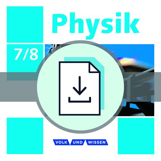 Physik - Ausgabe Volk und Wissen - Lösungen zum Arbeitsheft als Download - 7./8. Schuljahr