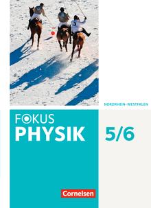 Fokus Physik - Neubearbeitung - Schülerbuch - 5.-6. Schuljahr
