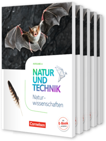 Natur und Technik - Naturwissenschaften: Neubearbeitung - Ausgabe A
