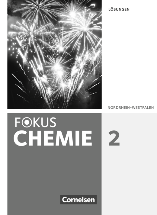 Fokus Chemie - Neubearbeitung - Lösungen zum Schülerbuch - Band 2