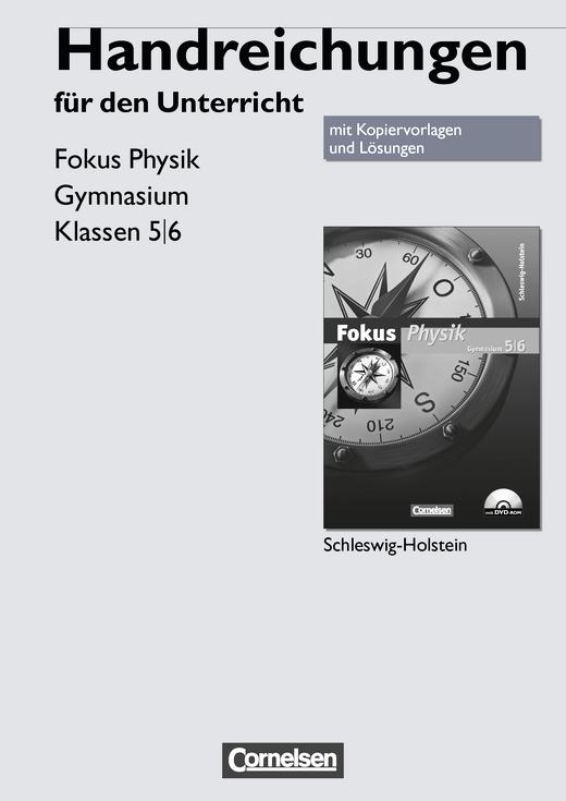 Fokus Physik - Handreichungen für den Unterricht mit Kopiervorlagen - 5./6. Schuljahr
