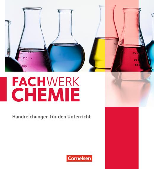 Fachwerk Chemie - Handreichungen für den Unterricht mit Kopiervorlagen - Teil 1