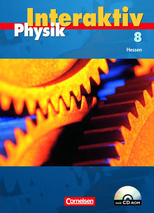 Physik interaktiv - Schülerbuch mit CD-ROM - Band 8