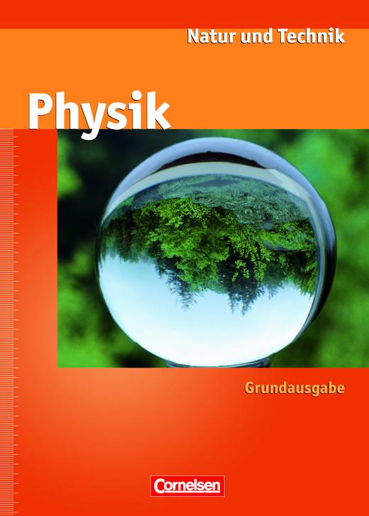 Natur und Technik - Physik (Ausgabe 2000) - Schülerbuch - Ab 7. Schuljahr