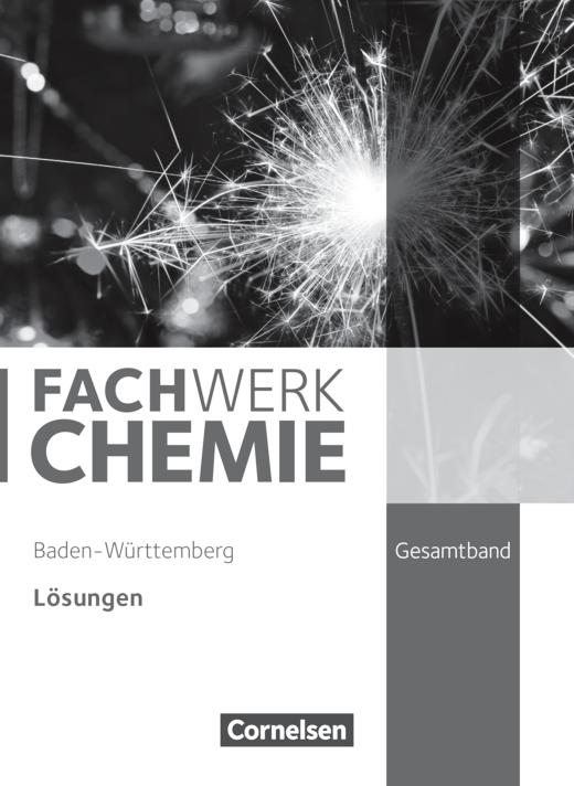 Fachwerk Chemie - Lösungen zum Schülerbuch - Gesamtband