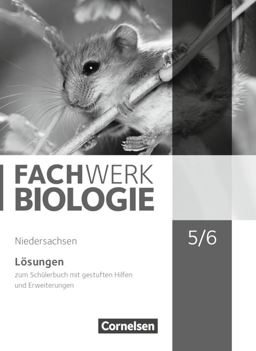 Fachwerk Biologie - Lösungen zum Schülerbuch - 5./6. Schuljahr