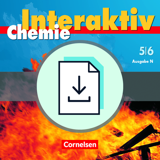 Chemie interaktiv - Handreichungen für den Unterricht als Download - Band 5/6
