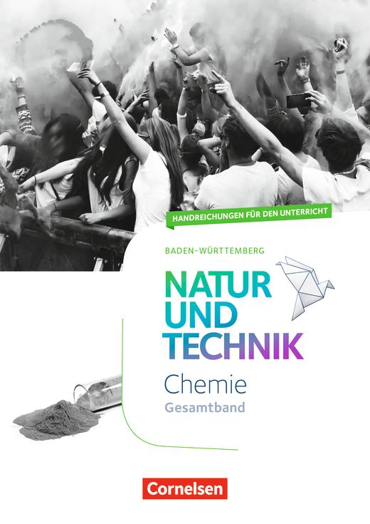 Natur und Technik - Chemie Neubearbeitung - Handreichungen für den Unterricht - Gesamtband