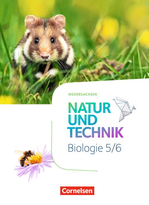 Natur und Technik - Biologie Neubearbeitung - Schülerbuch - 5./6. Schuljahr