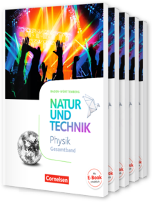 Natur und Technik - Physik Neubearbeitung - Baden-Württemberg