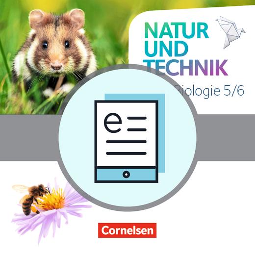 Natur und Technik - Biologie Neubearbeitung - Schülerbuch als E-Book - 5./6. Schuljahr