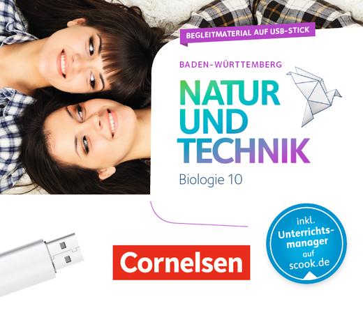 Natur und Technik - Biologie Neubearbeitung - Begleitmaterial auf USB-Stick - 10. Schuljahr