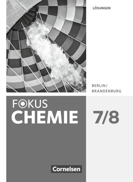Fokus Chemie - Neubearbeitung - Lösungen - 7./8. Schuljahr