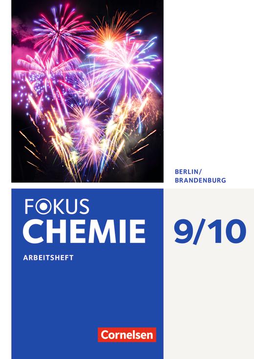 Fokus Chemie - Neubearbeitung - Arbeitsheft - 9./10. Schuljahr - Alle Schulformen