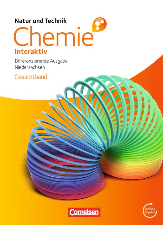 Natur und Technik - Chemie interaktiv: Differenzierende Ausgabe - Schülerbuch mit Online-Anbindung - Gesamtband