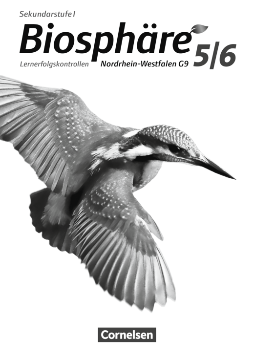 Biosphäre Sekundarstufe I - Lernerfolgskontrollen - 5./6. Schuljahr