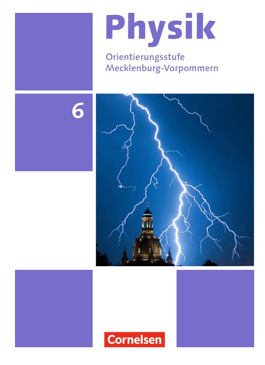 Physik - Neue Ausgabe - Schülerbuch - 6. Schuljahr