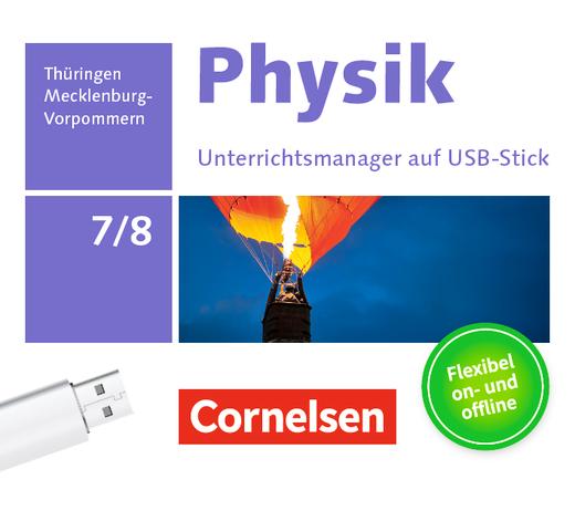 Physik - Neue Ausgabe - Unterrichtsmanager Plus auf USB-Stick - 7./8. Schuljahr