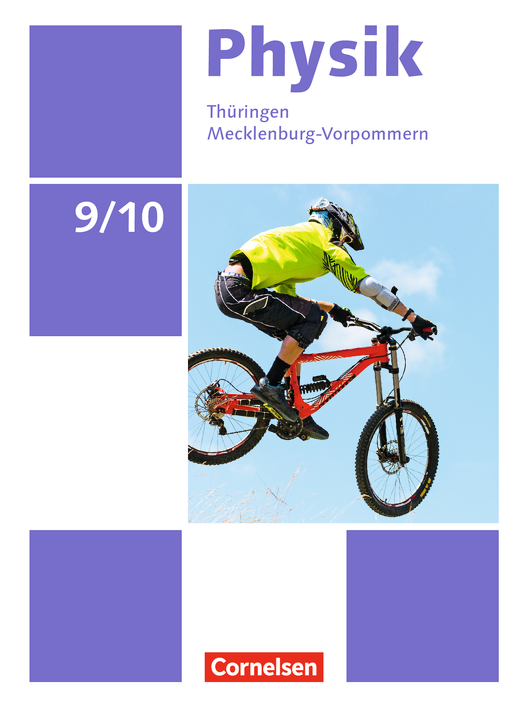 Physik - Neue Ausgabe - Schülerbuch - 9./10. Schuljahr
