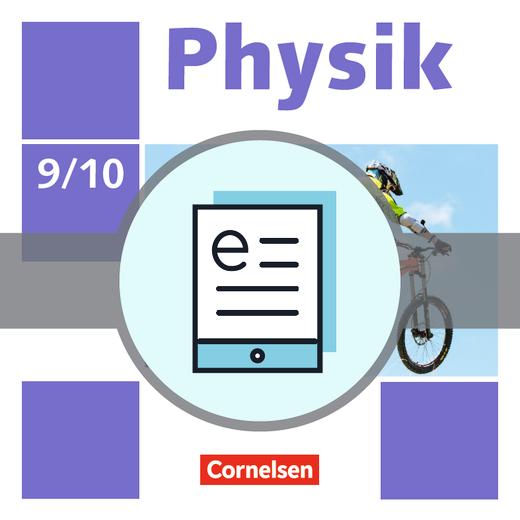 Physik - Neue Ausgabe - Schülerbuch als E-Book - 9./10. Schuljahr