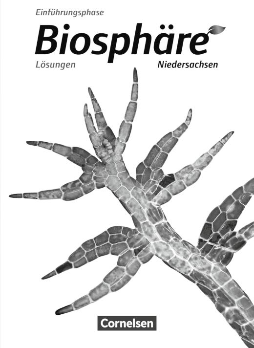Biosphäre Sekundarstufe II - Lösungen zum Schülerbuch - Einführungsphase
