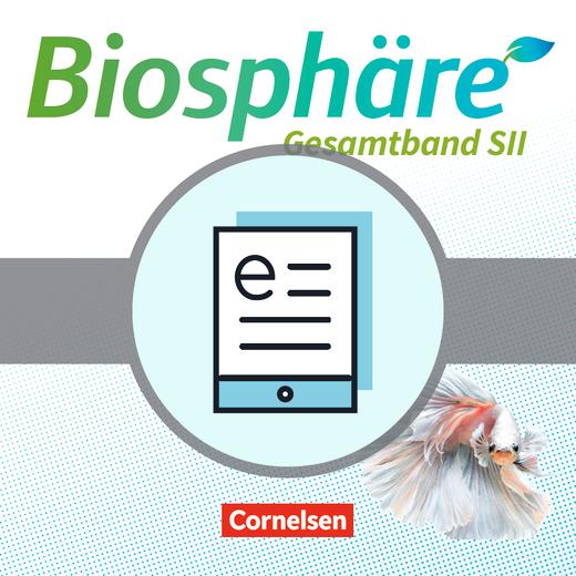 Biosphäre Sekundarstufe II - 2.0 - Schülerbuch als E-Book - Gesamtband